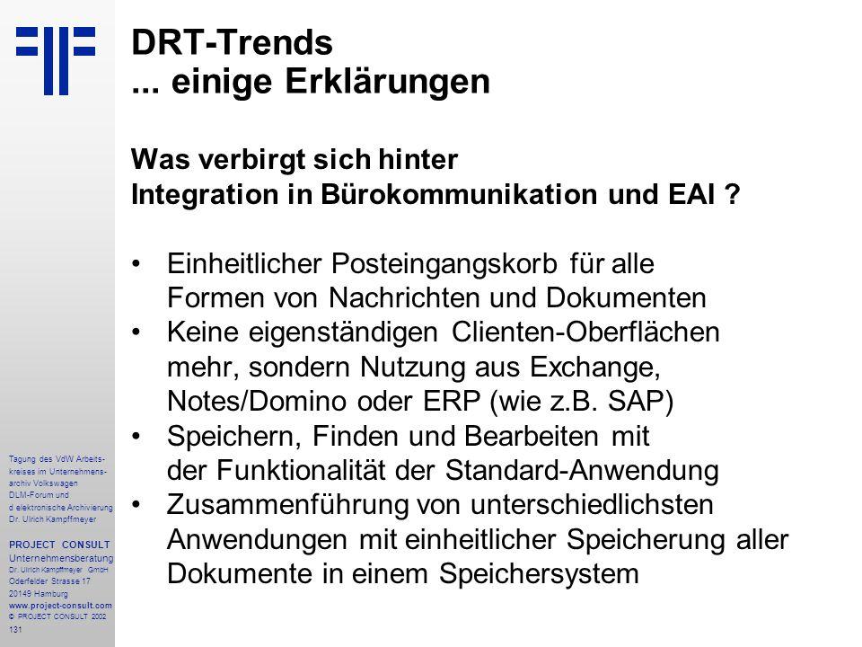 131 Tagung des VdW Arbeits- kreises im Unternehmens- archiv Volkswagen DLM-Forum und d elektronische Archivierung Dr.