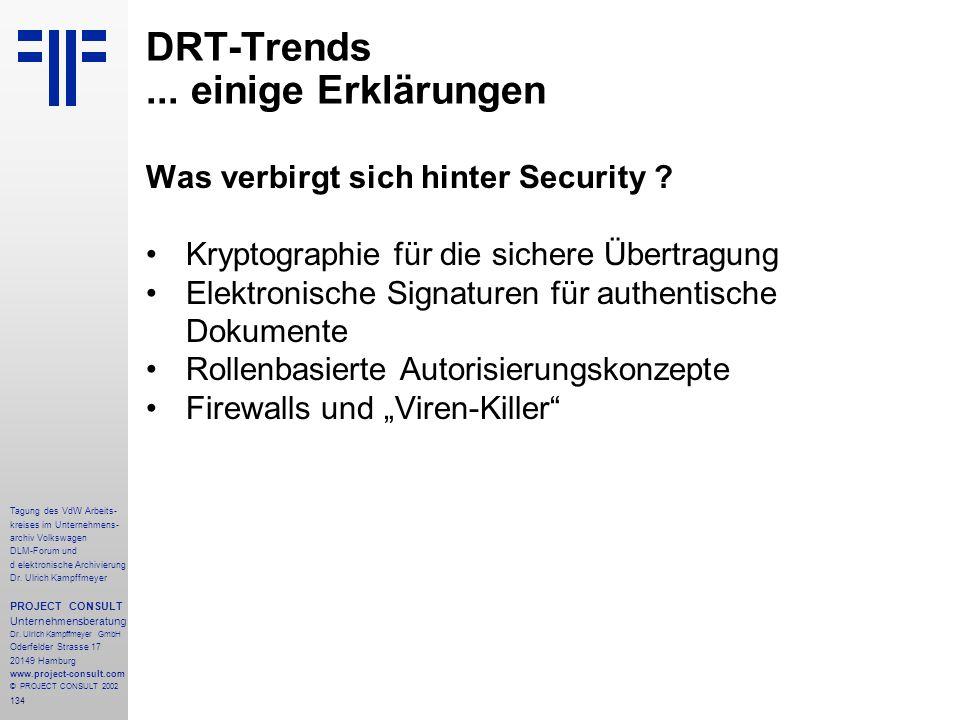 134 Tagung des VdW Arbeits- kreises im Unternehmens- archiv Volkswagen DLM-Forum und d elektronische Archivierung Dr.