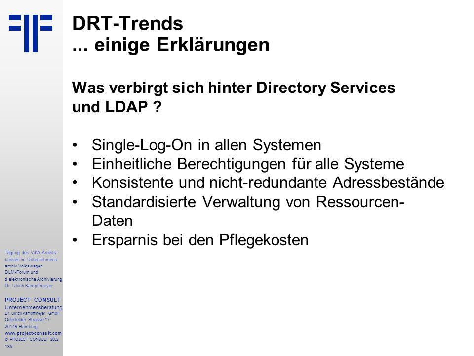 135 Tagung des VdW Arbeits- kreises im Unternehmens- archiv Volkswagen DLM-Forum und d elektronische Archivierung Dr.