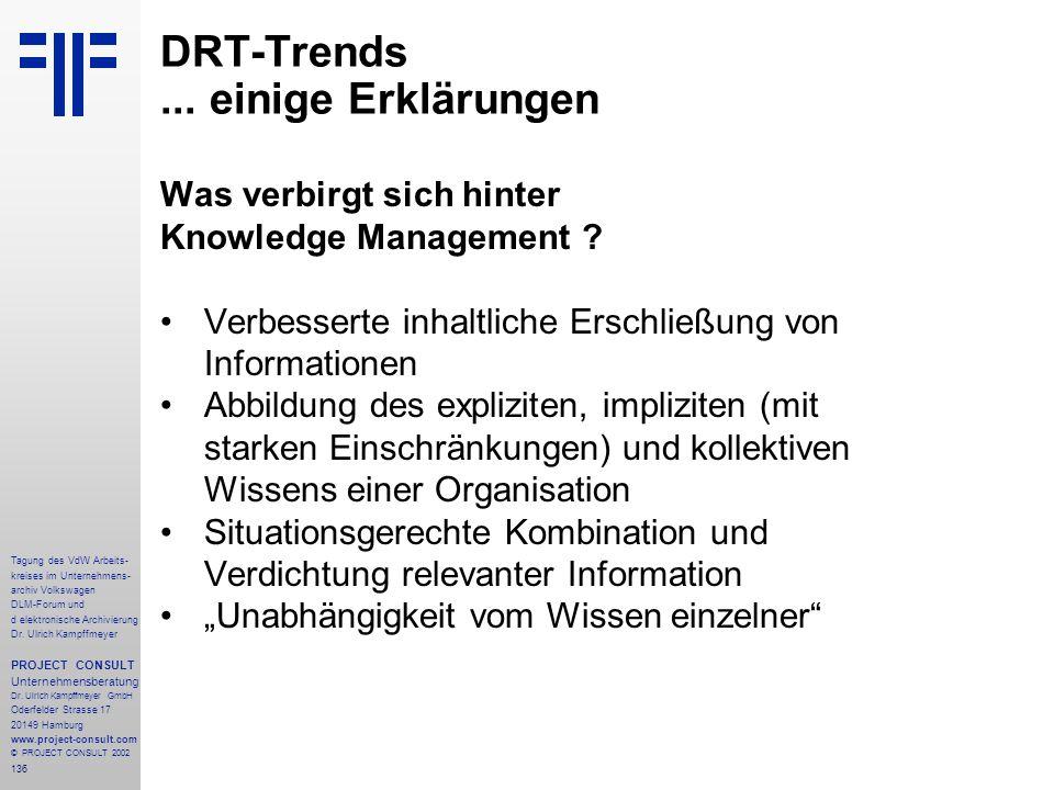 136 Tagung des VdW Arbeits- kreises im Unternehmens- archiv Volkswagen DLM-Forum und d elektronische Archivierung Dr.