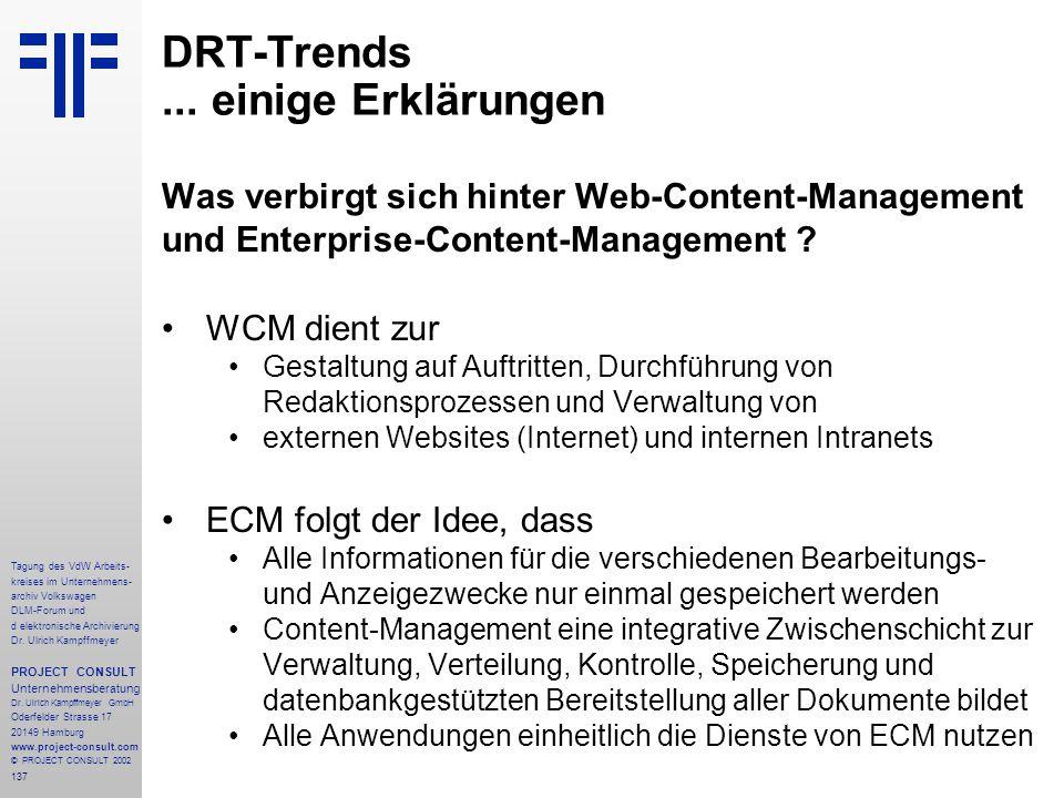 137 Tagung des VdW Arbeits- kreises im Unternehmens- archiv Volkswagen DLM-Forum und d elektronische Archivierung Dr.