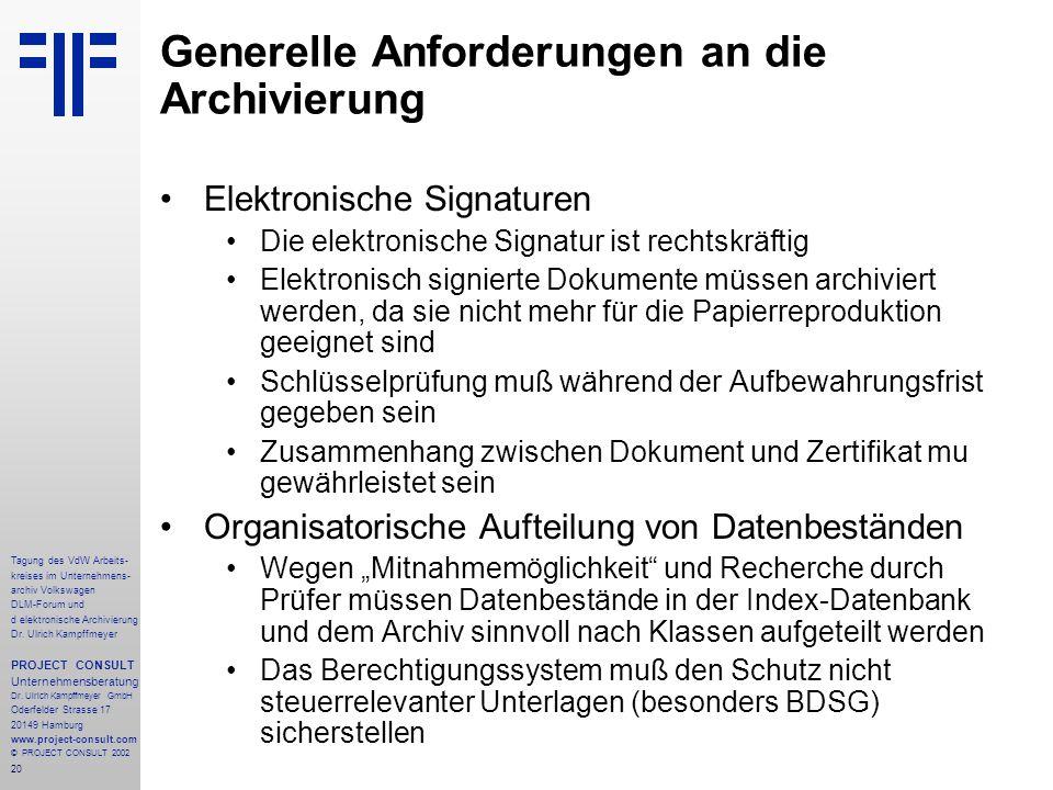 20 Tagung des VdW Arbeits- kreises im Unternehmens- archiv Volkswagen DLM-Forum und d elektronische Archivierung Dr.