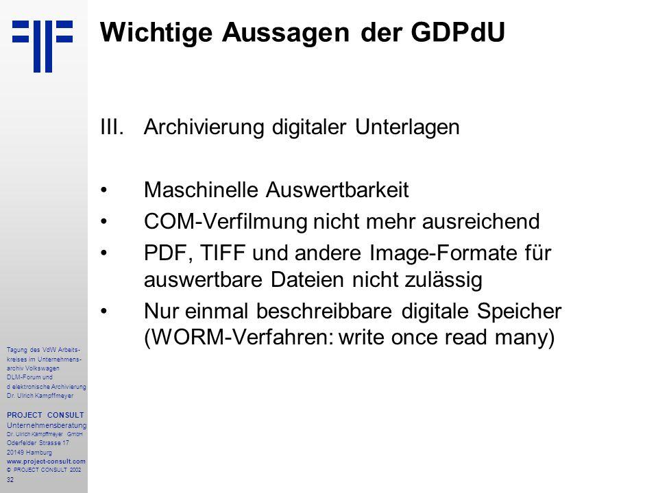 32 Tagung des VdW Arbeits- kreises im Unternehmens- archiv Volkswagen DLM-Forum und d elektronische Archivierung Dr.