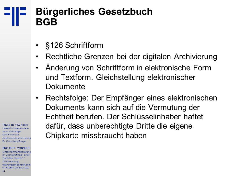 34 Tagung des VdW Arbeits- kreises im Unternehmens- archiv Volkswagen DLM-Forum und d elektronische Archivierung Dr.