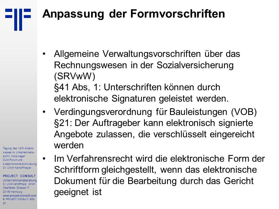 37 Tagung des VdW Arbeits- kreises im Unternehmens- archiv Volkswagen DLM-Forum und d elektronische Archivierung Dr.