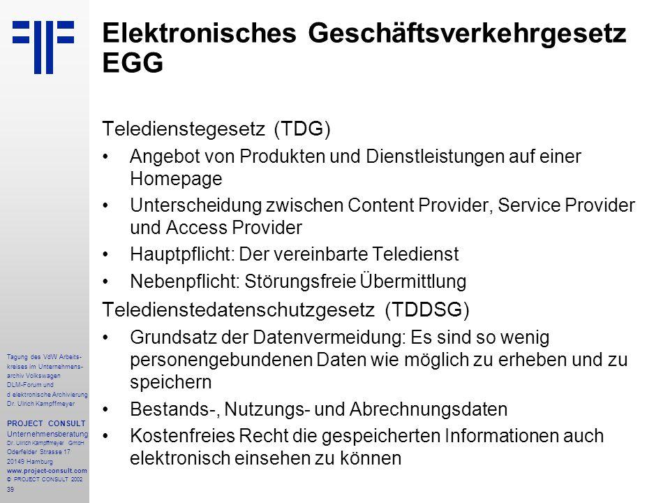 39 Tagung des VdW Arbeits- kreises im Unternehmens- archiv Volkswagen DLM-Forum und d elektronische Archivierung Dr.