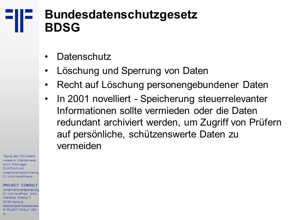 41 Tagung des VdW Arbeits- kreises im Unternehmens- archiv Volkswagen DLM-Forum und d elektronische Archivierung Dr.