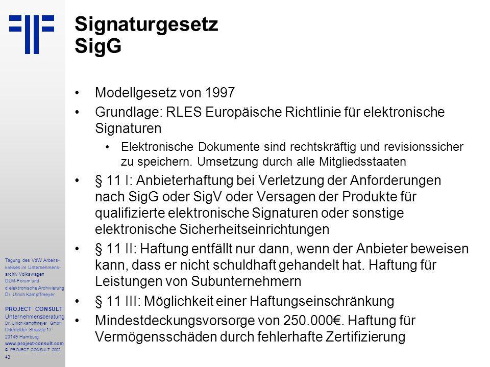 43 Tagung des VdW Arbeits- kreises im Unternehmens- archiv Volkswagen DLM-Forum und d elektronische Archivierung Dr.