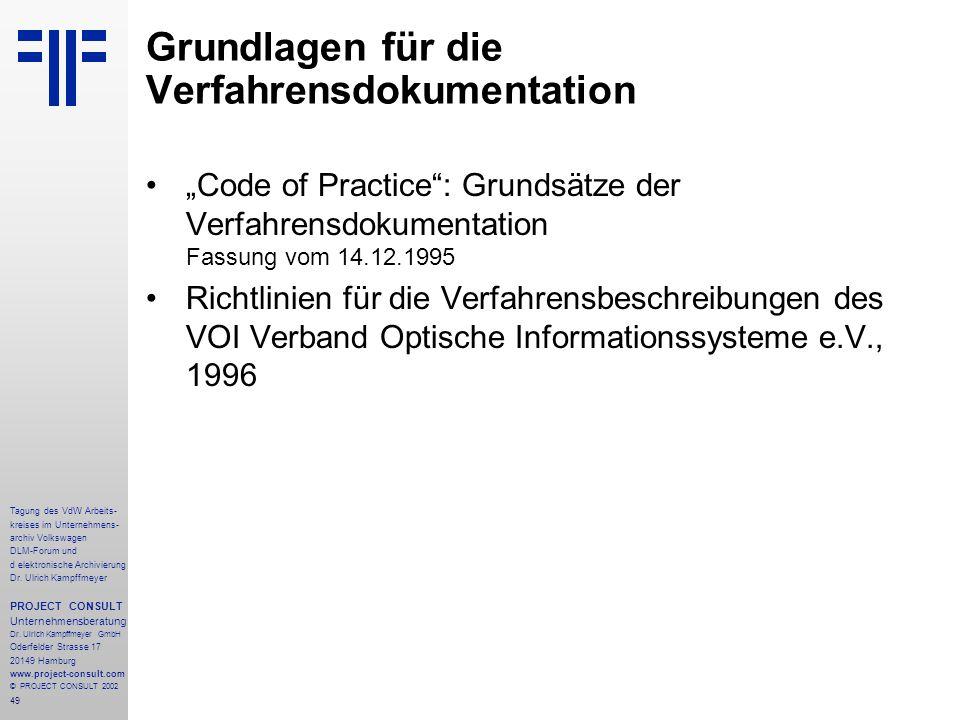 49 Tagung des VdW Arbeits- kreises im Unternehmens- archiv Volkswagen DLM-Forum und d elektronische Archivierung Dr.