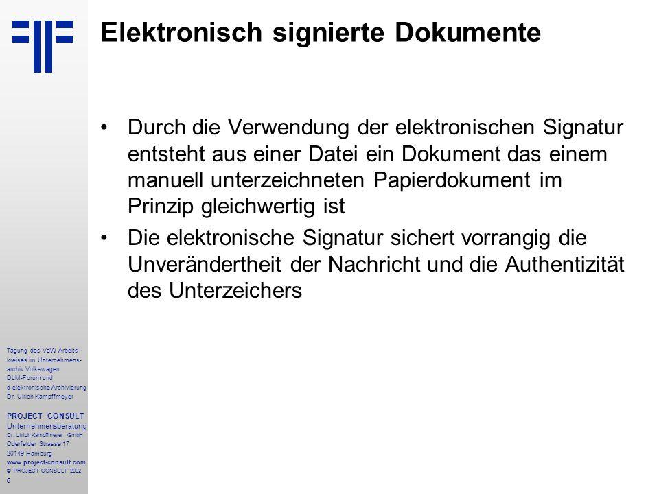 6 Tagung des VdW Arbeits- kreises im Unternehmens- archiv Volkswagen DLM-Forum und d elektronische Archivierung Dr.