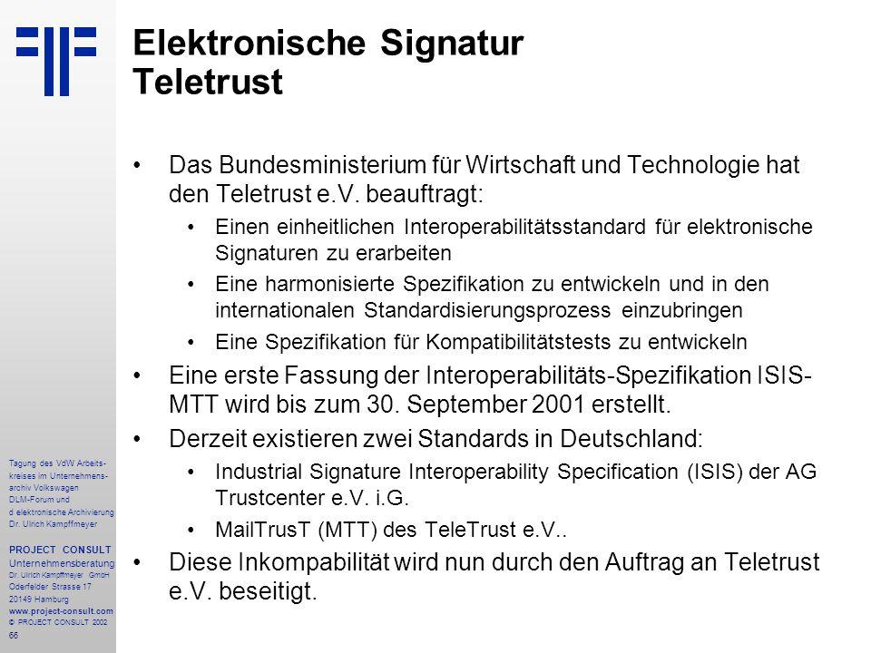66 Tagung des VdW Arbeits- kreises im Unternehmens- archiv Volkswagen DLM-Forum und d elektronische Archivierung Dr.