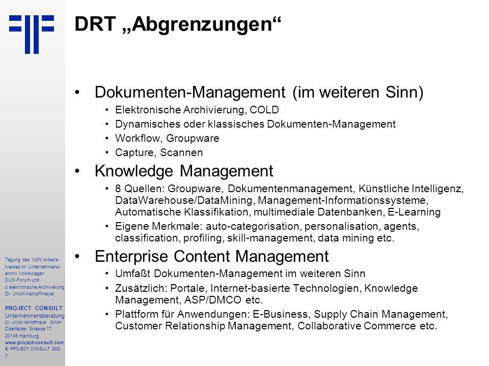 7 Tagung des VdW Arbeits- kreises im Unternehmens- archiv Volkswagen DLM-Forum und d elektronische Archivierung Dr.