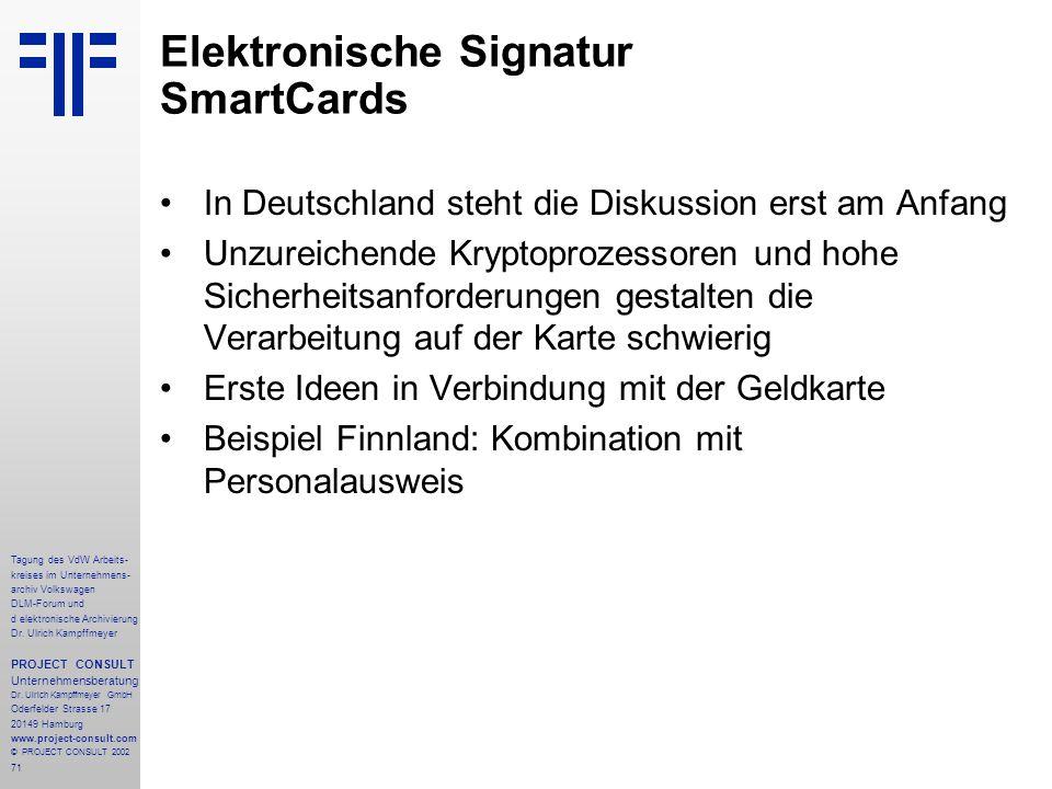 71 Tagung des VdW Arbeits- kreises im Unternehmens- archiv Volkswagen DLM-Forum und d elektronische Archivierung Dr.