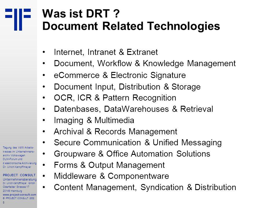8 Tagung des VdW Arbeits- kreises im Unternehmens- archiv Volkswagen DLM-Forum und d elektronische Archivierung Dr.