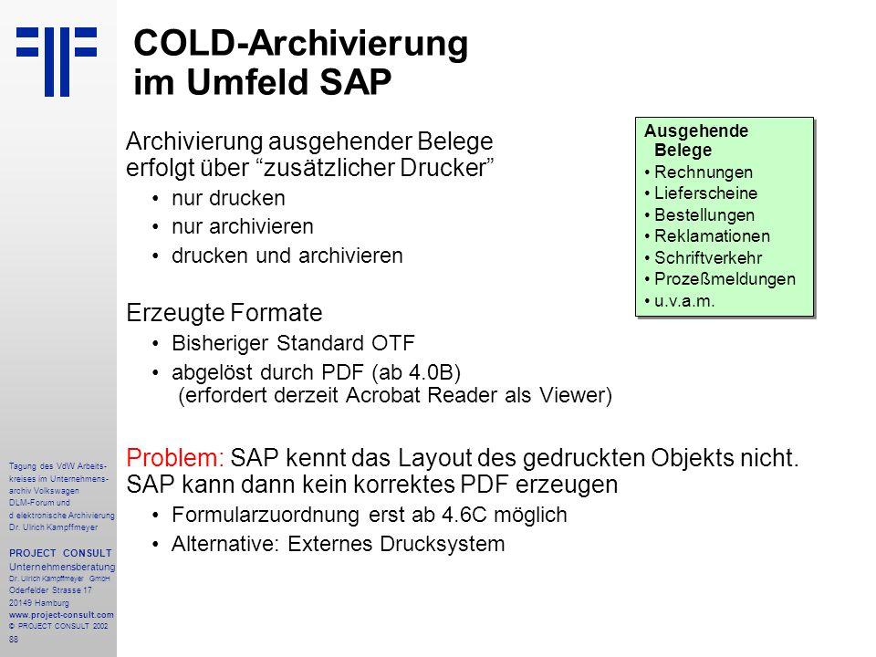 88 Tagung des VdW Arbeits- kreises im Unternehmens- archiv Volkswagen DLM-Forum und d elektronische Archivierung Dr.