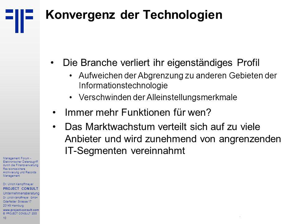 10 Management Forum - Elektronischer Datenzugriff durch die Finanzverwaltung Revisionssichere Archivierung und Records Management Dr. Ulrich Kampffmey