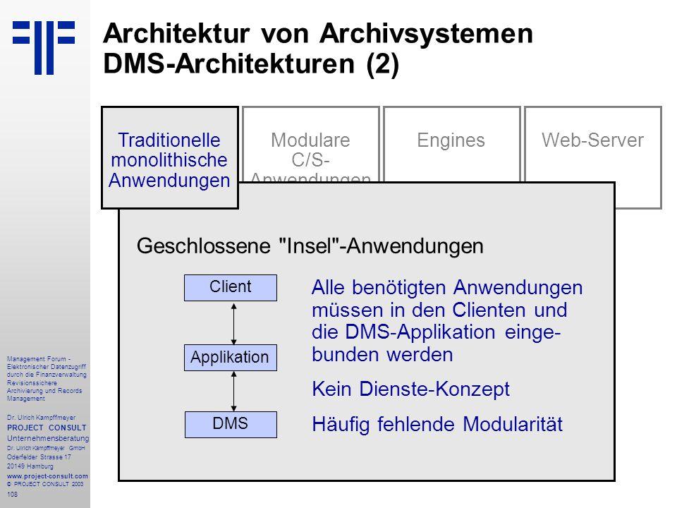 108 Management Forum - Elektronischer Datenzugriff durch die Finanzverwaltung Revisionssichere Archivierung und Records Management Dr. Ulrich Kampffme