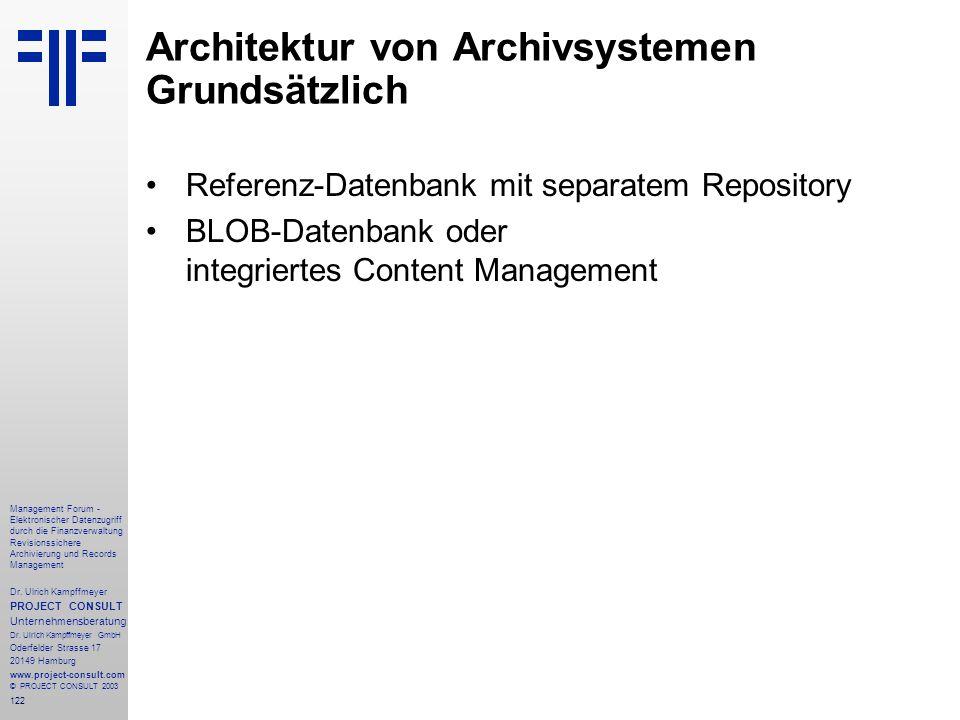 122 Management Forum - Elektronischer Datenzugriff durch die Finanzverwaltung Revisionssichere Archivierung und Records Management Dr. Ulrich Kampffme