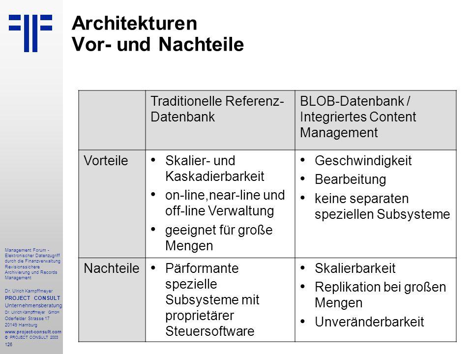 126 Management Forum - Elektronischer Datenzugriff durch die Finanzverwaltung Revisionssichere Archivierung und Records Management Dr. Ulrich Kampffme