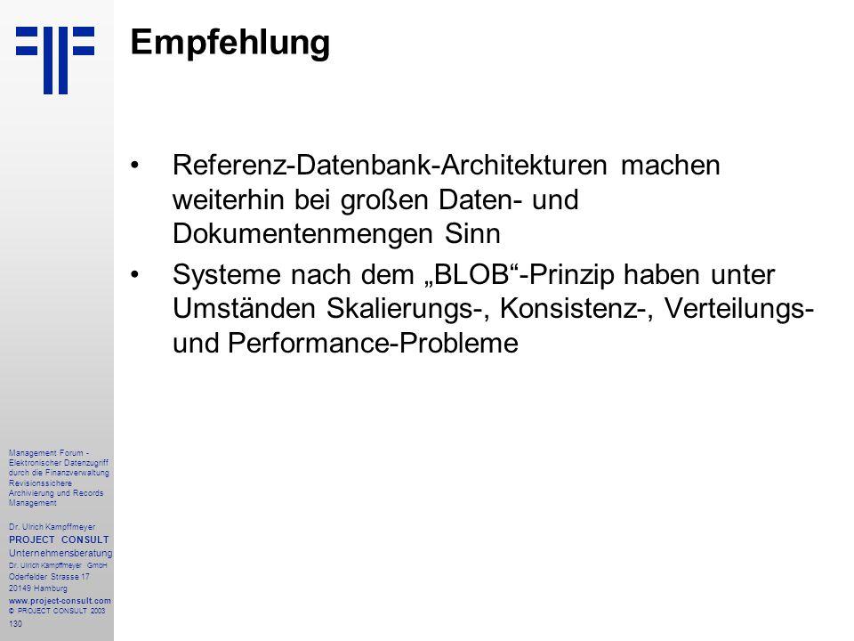130 Management Forum - Elektronischer Datenzugriff durch die Finanzverwaltung Revisionssichere Archivierung und Records Management Dr. Ulrich Kampffme