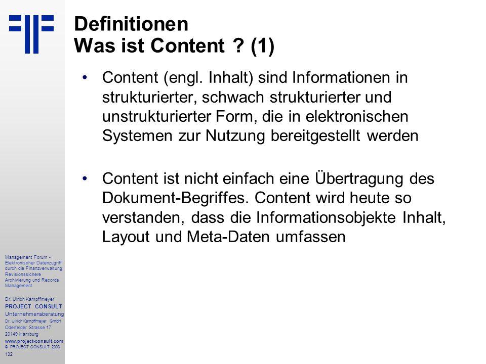 132 Management Forum - Elektronischer Datenzugriff durch die Finanzverwaltung Revisionssichere Archivierung und Records Management Dr. Ulrich Kampffme