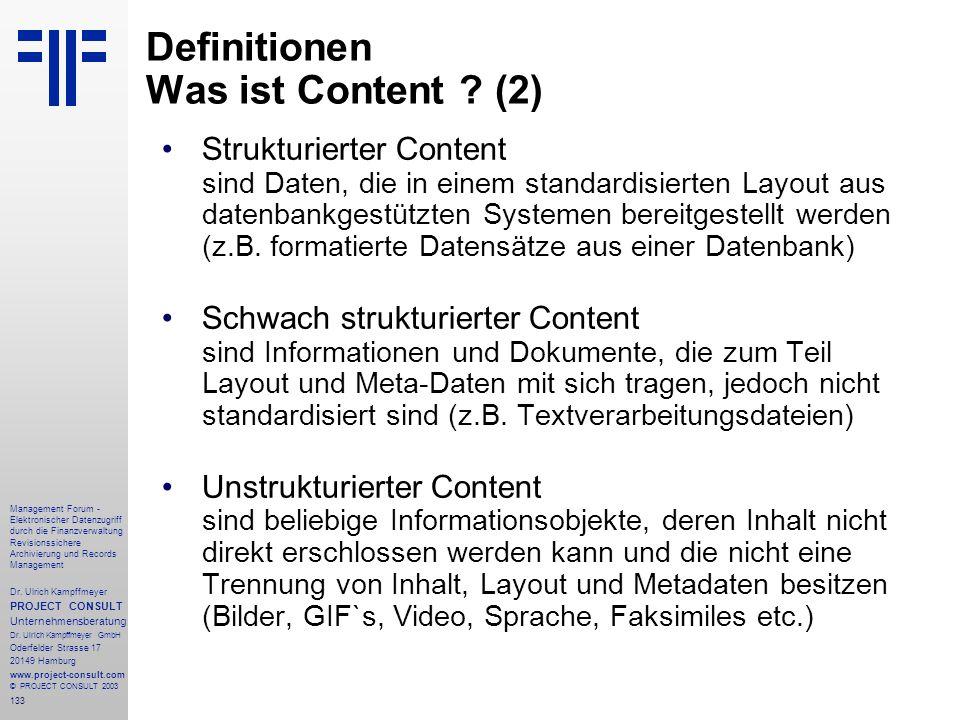 133 Management Forum - Elektronischer Datenzugriff durch die Finanzverwaltung Revisionssichere Archivierung und Records Management Dr. Ulrich Kampffme