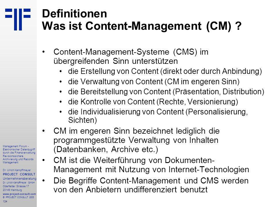 134 Management Forum - Elektronischer Datenzugriff durch die Finanzverwaltung Revisionssichere Archivierung und Records Management Dr. Ulrich Kampffme