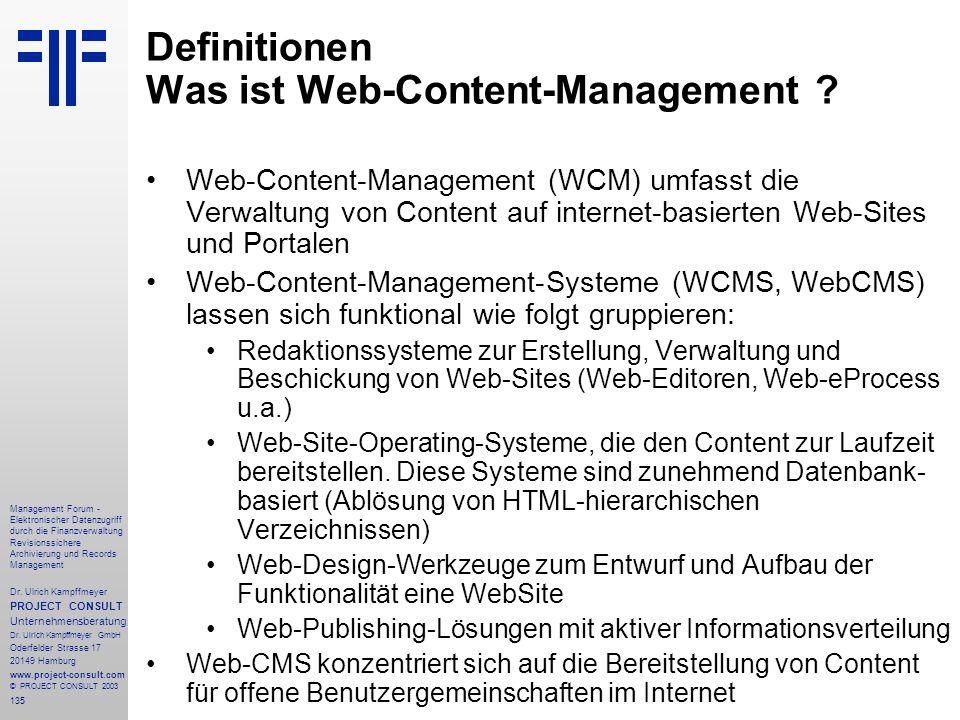 135 Management Forum - Elektronischer Datenzugriff durch die Finanzverwaltung Revisionssichere Archivierung und Records Management Dr. Ulrich Kampffme