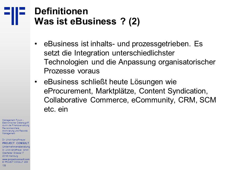 138 Management Forum - Elektronischer Datenzugriff durch die Finanzverwaltung Revisionssichere Archivierung und Records Management Dr. Ulrich Kampffme