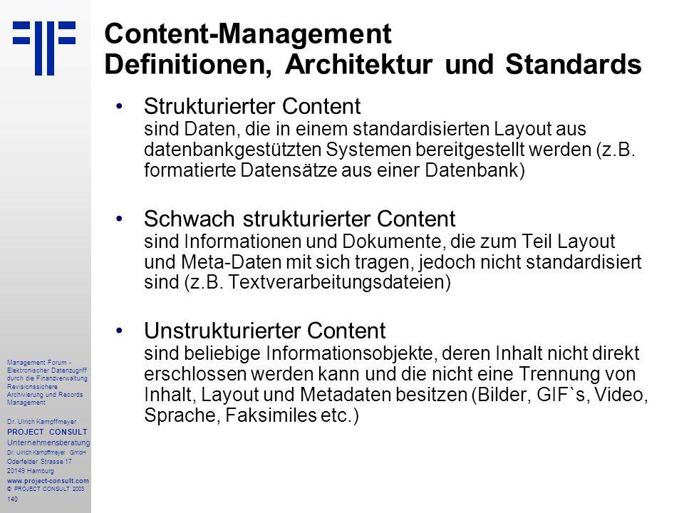140 Management Forum - Elektronischer Datenzugriff durch die Finanzverwaltung Revisionssichere Archivierung und Records Management Dr. Ulrich Kampffme