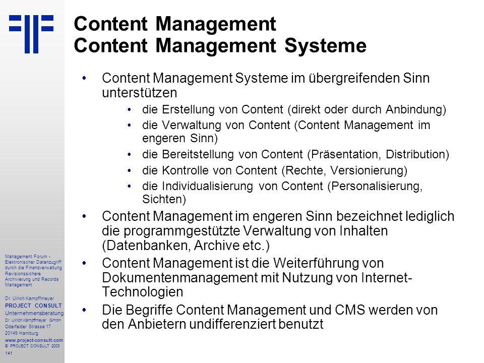 141 Management Forum - Elektronischer Datenzugriff durch die Finanzverwaltung Revisionssichere Archivierung und Records Management Dr. Ulrich Kampffme