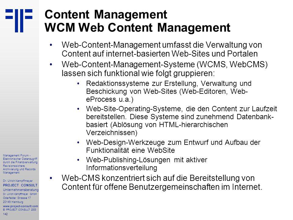 142 Management Forum - Elektronischer Datenzugriff durch die Finanzverwaltung Revisionssichere Archivierung und Records Management Dr. Ulrich Kampffme