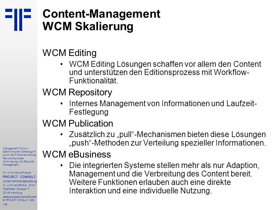 143 Management Forum - Elektronischer Datenzugriff durch die Finanzverwaltung Revisionssichere Archivierung und Records Management Dr. Ulrich Kampffme