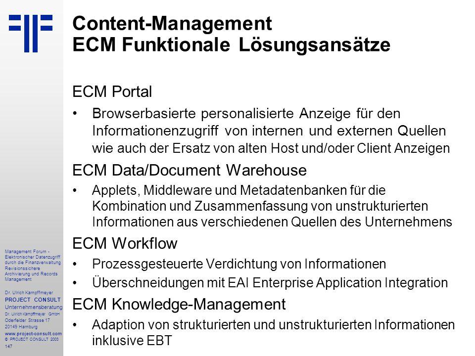 147 Management Forum - Elektronischer Datenzugriff durch die Finanzverwaltung Revisionssichere Archivierung und Records Management Dr. Ulrich Kampffme