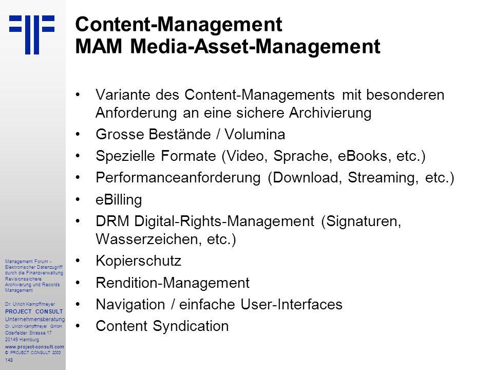 148 Management Forum - Elektronischer Datenzugriff durch die Finanzverwaltung Revisionssichere Archivierung und Records Management Dr. Ulrich Kampffme