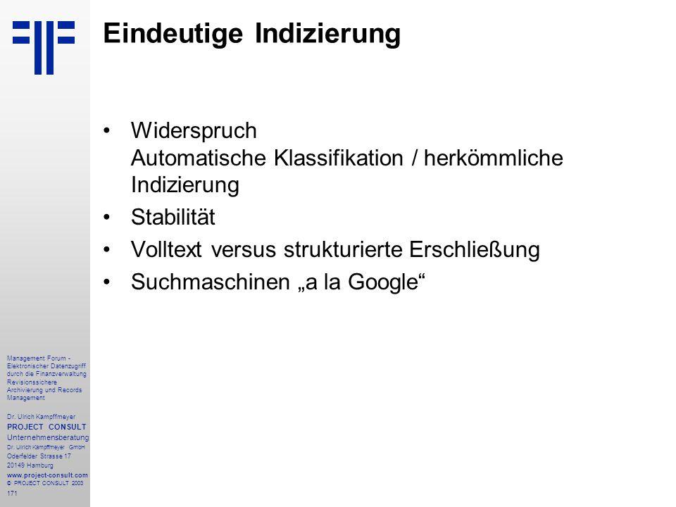171 Management Forum - Elektronischer Datenzugriff durch die Finanzverwaltung Revisionssichere Archivierung und Records Management Dr. Ulrich Kampffme