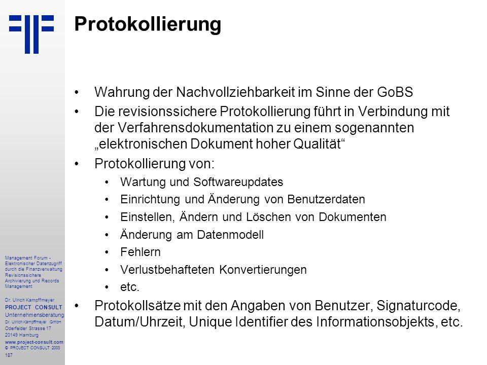 187 Management Forum - Elektronischer Datenzugriff durch die Finanzverwaltung Revisionssichere Archivierung und Records Management Dr. Ulrich Kampffme