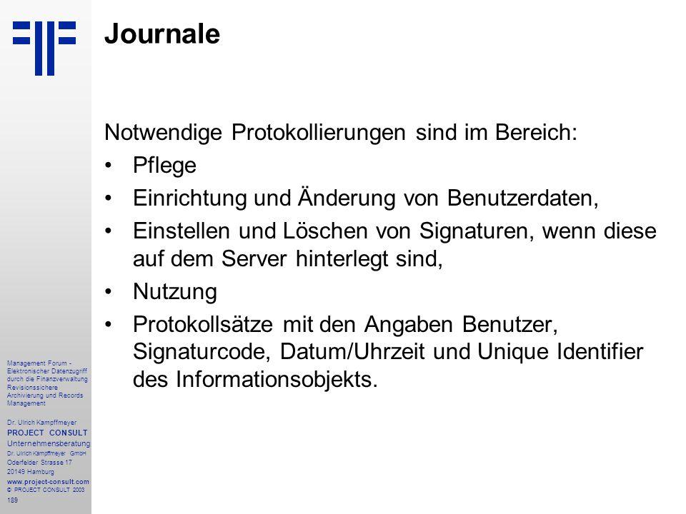 189 Management Forum - Elektronischer Datenzugriff durch die Finanzverwaltung Revisionssichere Archivierung und Records Management Dr. Ulrich Kampffme