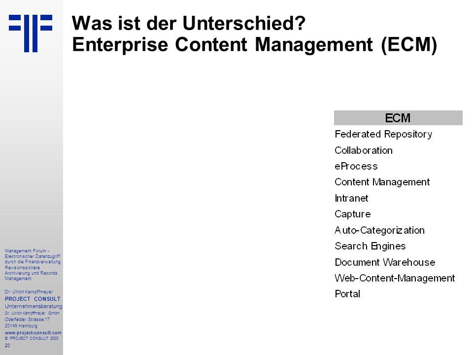 20 Management Forum - Elektronischer Datenzugriff durch die Finanzverwaltung Revisionssichere Archivierung und Records Management Dr. Ulrich Kampffmey