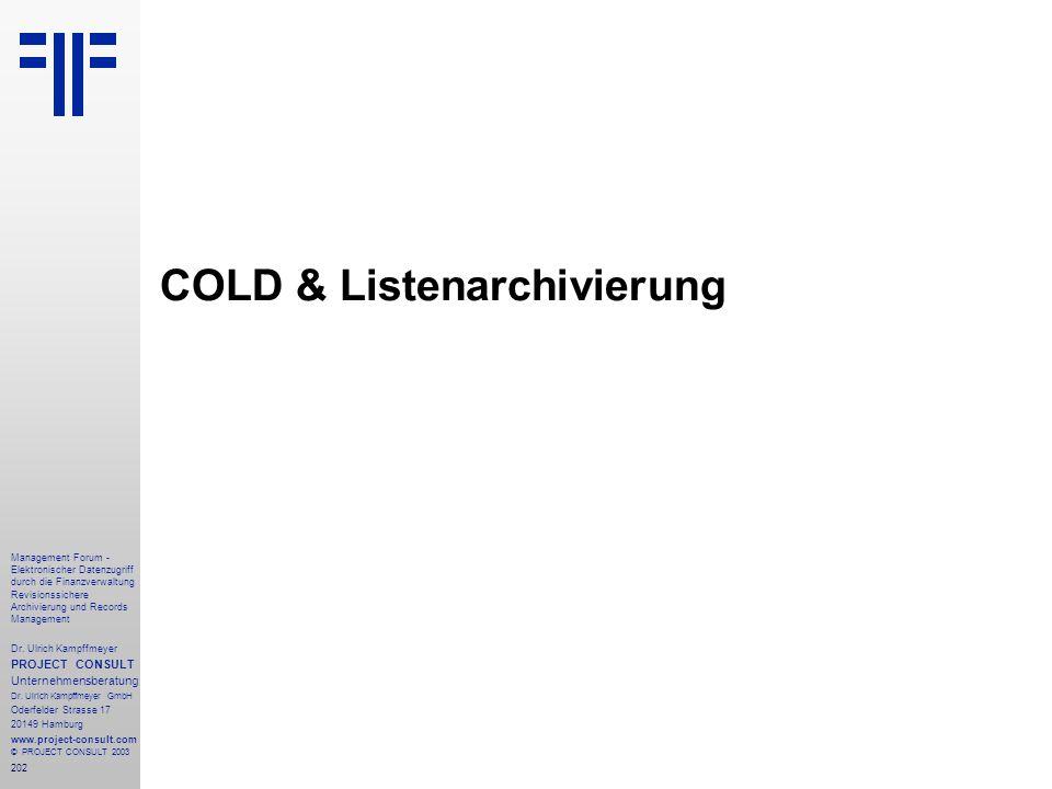 202 Management Forum - Elektronischer Datenzugriff durch die Finanzverwaltung Revisionssichere Archivierung und Records Management Dr. Ulrich Kampffme