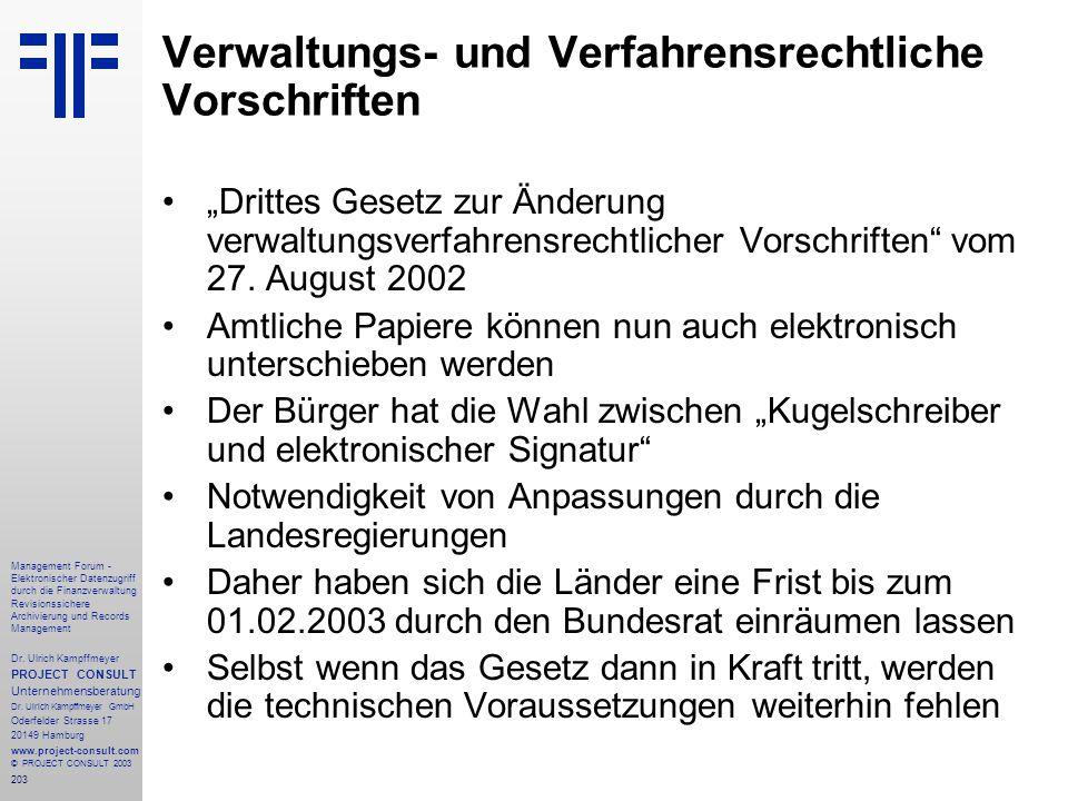 203 Management Forum - Elektronischer Datenzugriff durch die Finanzverwaltung Revisionssichere Archivierung und Records Management Dr. Ulrich Kampffme