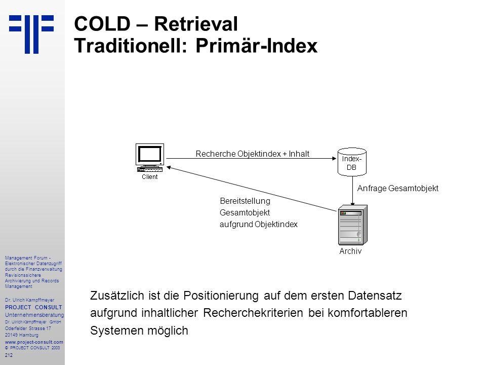 212 Management Forum - Elektronischer Datenzugriff durch die Finanzverwaltung Revisionssichere Archivierung und Records Management Dr. Ulrich Kampffme