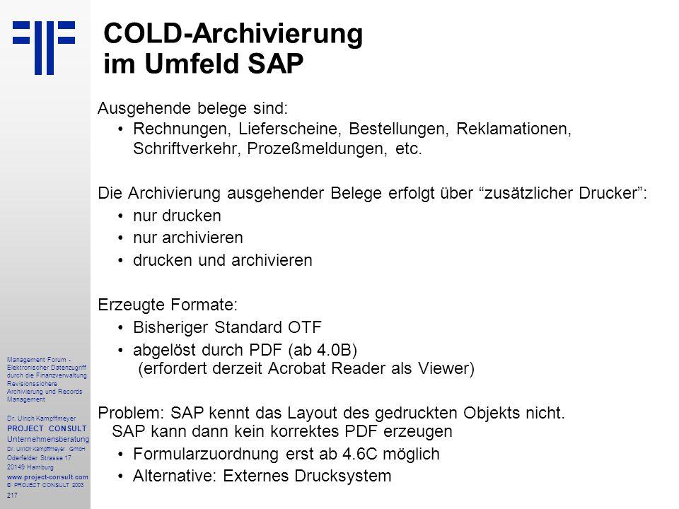 217 Management Forum - Elektronischer Datenzugriff durch die Finanzverwaltung Revisionssichere Archivierung und Records Management Dr. Ulrich Kampffme