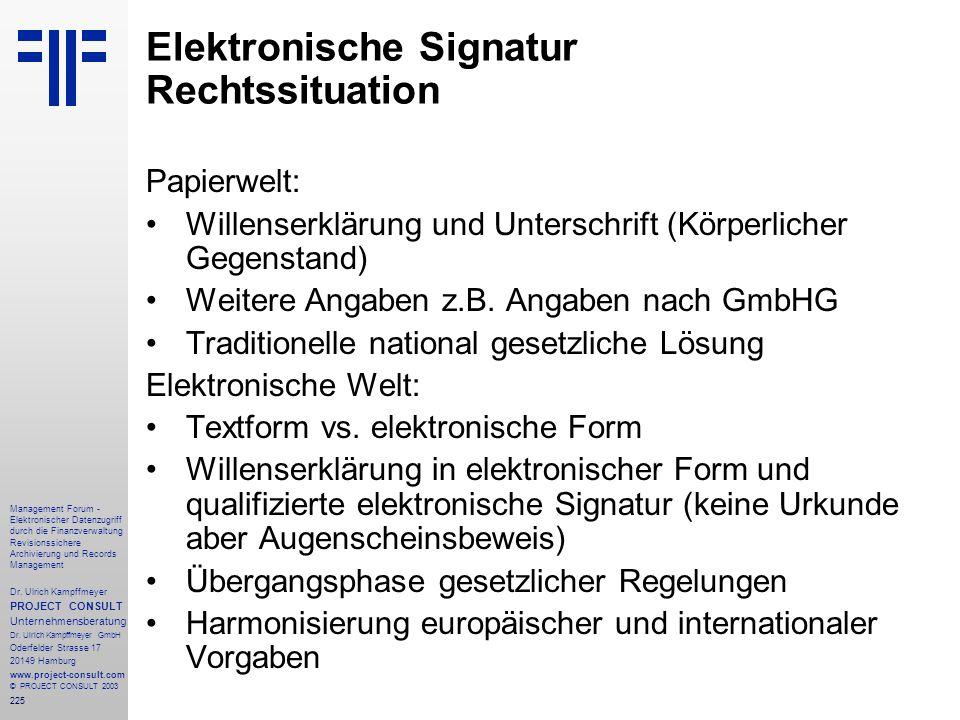 225 Management Forum - Elektronischer Datenzugriff durch die Finanzverwaltung Revisionssichere Archivierung und Records Management Dr. Ulrich Kampffme