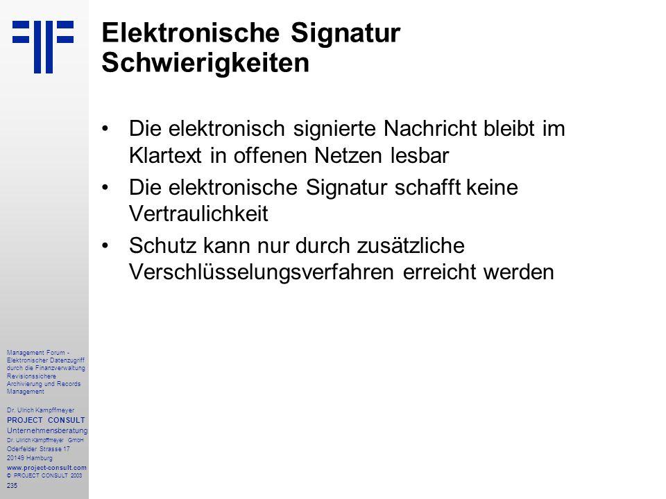 235 Management Forum - Elektronischer Datenzugriff durch die Finanzverwaltung Revisionssichere Archivierung und Records Management Dr. Ulrich Kampffme