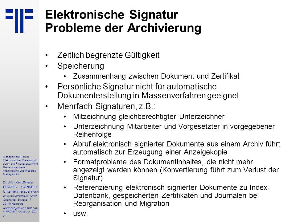 237 Management Forum - Elektronischer Datenzugriff durch die Finanzverwaltung Revisionssichere Archivierung und Records Management Dr. Ulrich Kampffme