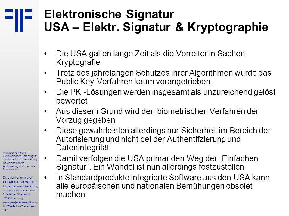 242 Management Forum - Elektronischer Datenzugriff durch die Finanzverwaltung Revisionssichere Archivierung und Records Management Dr. Ulrich Kampffme