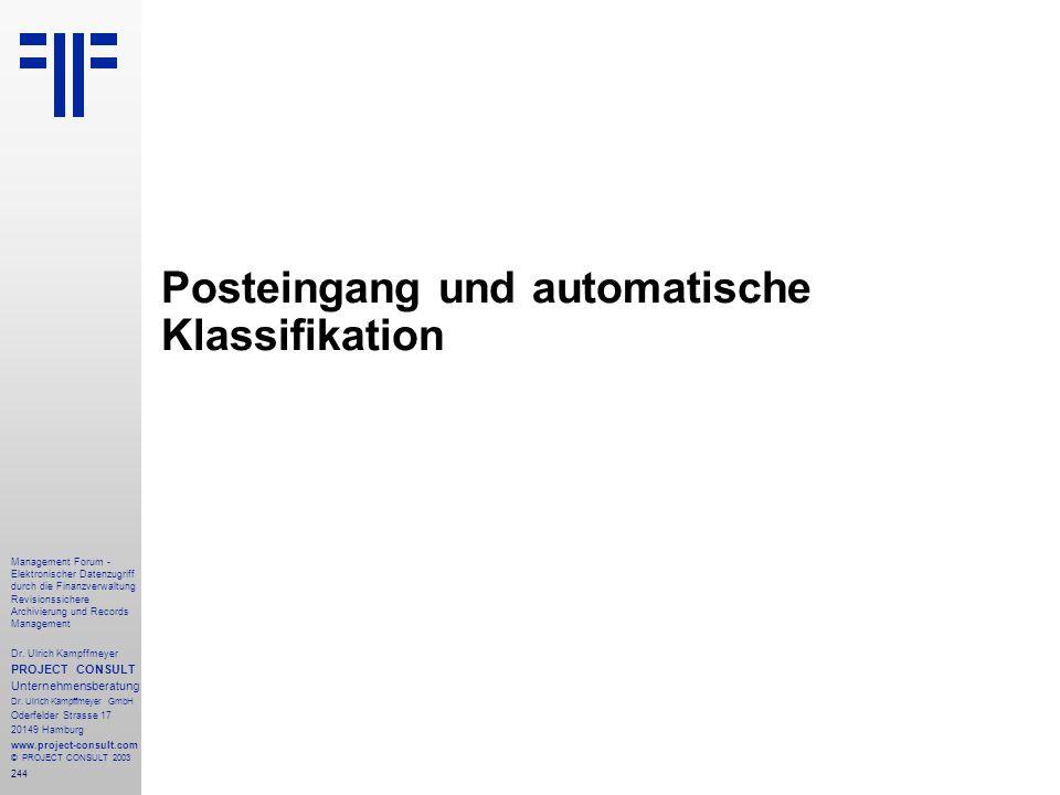 244 Management Forum - Elektronischer Datenzugriff durch die Finanzverwaltung Revisionssichere Archivierung und Records Management Dr. Ulrich Kampffme