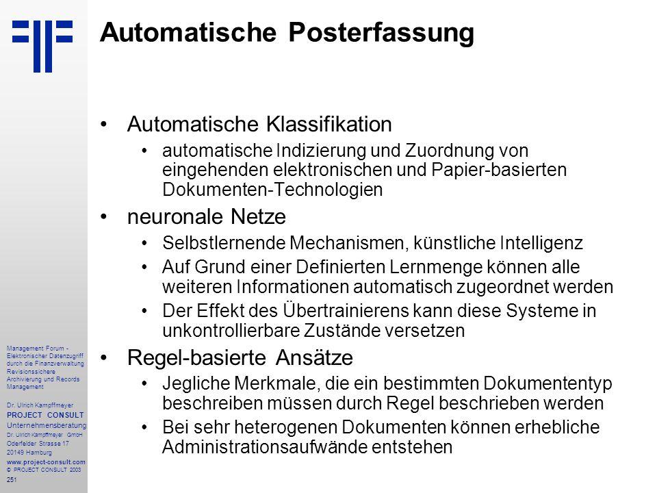 251 Management Forum - Elektronischer Datenzugriff durch die Finanzverwaltung Revisionssichere Archivierung und Records Management Dr. Ulrich Kampffme