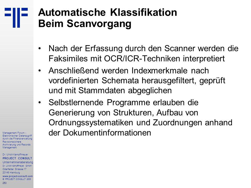 253 Management Forum - Elektronischer Datenzugriff durch die Finanzverwaltung Revisionssichere Archivierung und Records Management Dr. Ulrich Kampffme